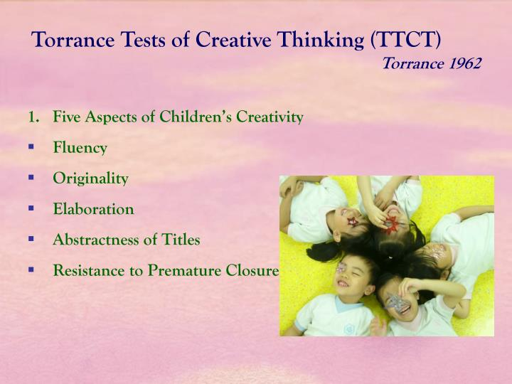 Torrance Tests of Creative Thinking (TTCT)