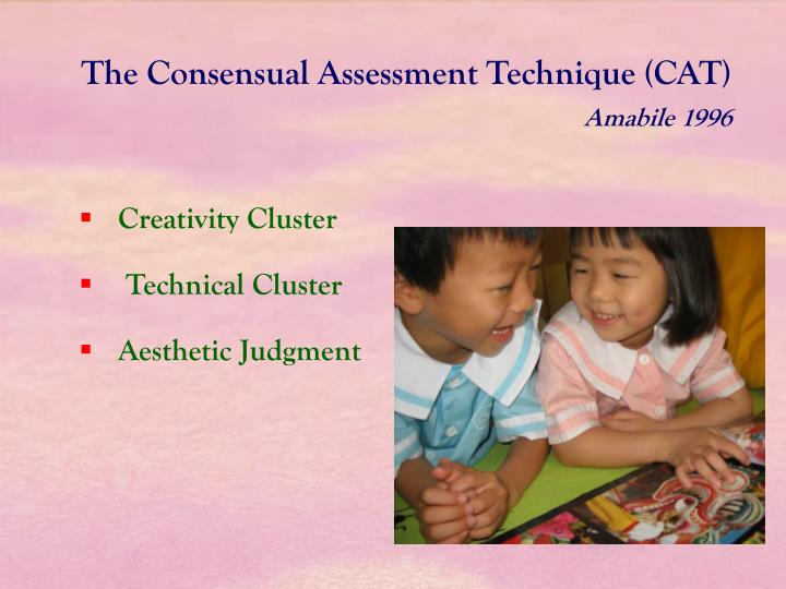 The Consensual Assessment Technique (CAT)