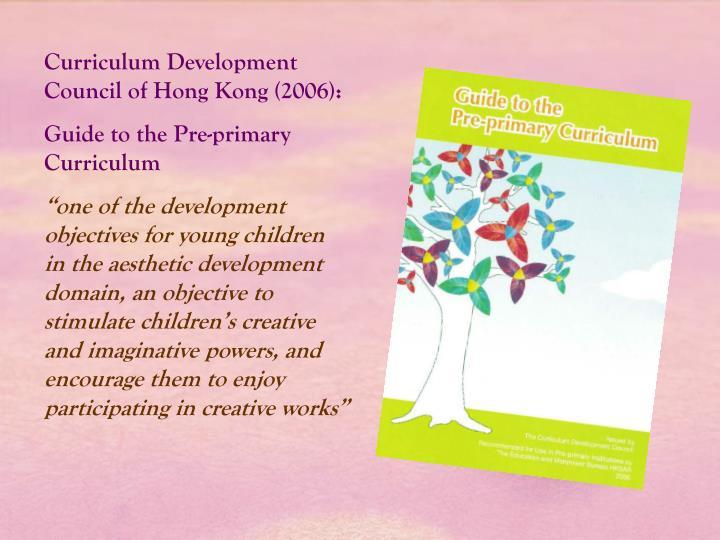 Curriculum Development Council of Hong Kong (2006):