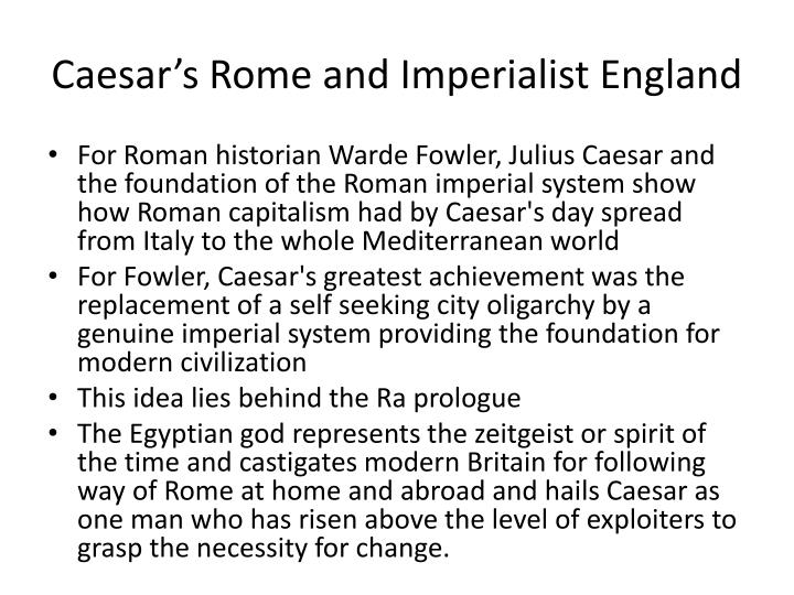Caesar's Rome and Imperialist England