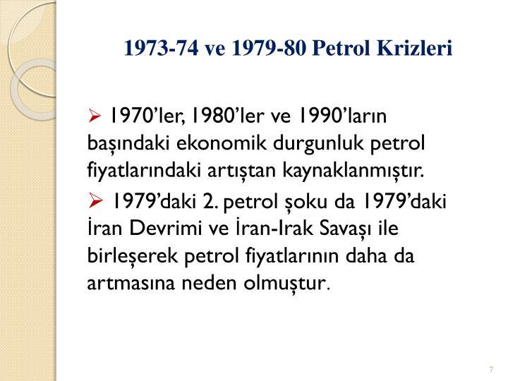 1973-74 ve 1979-80 Petrol Krizleri