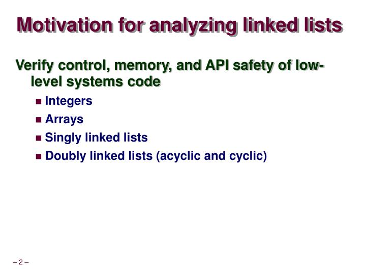 Motivation for analyzing linked lists