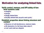 motivation for analyzing linked lists1