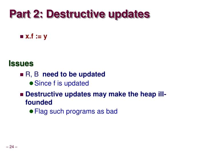 Part 2: Destructive updates