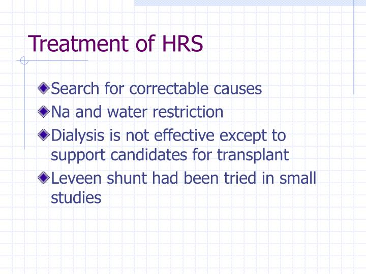 Treatment of HRS