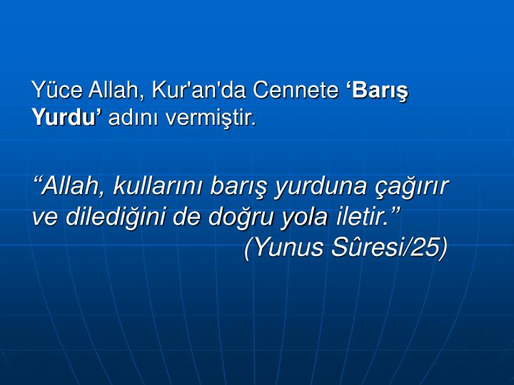 Yüce Allah, Kur'an'da Cennete