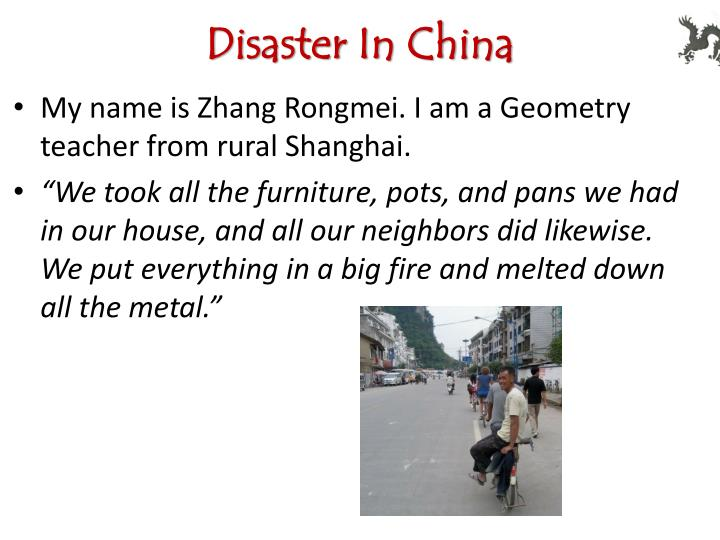 Disaster In China