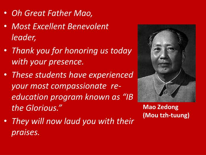 Oh Great Father Mao,
