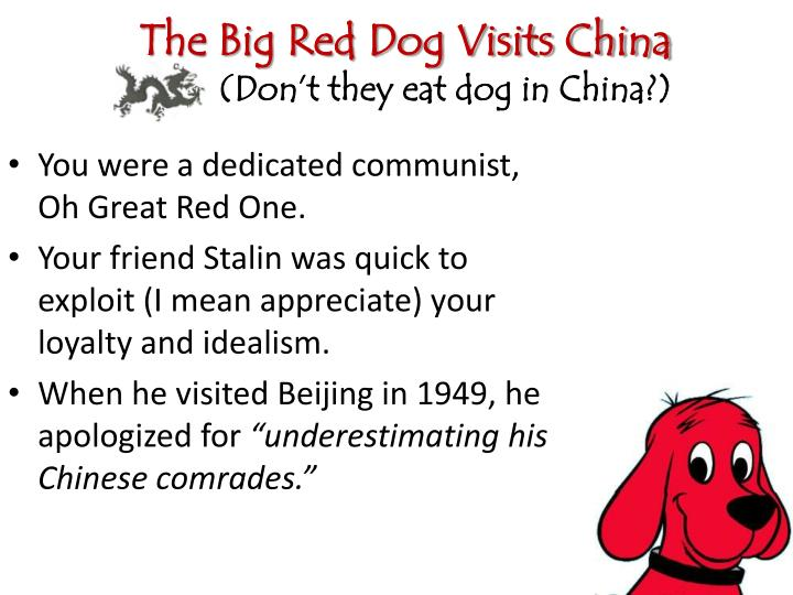 The Big Red Dog Visits China