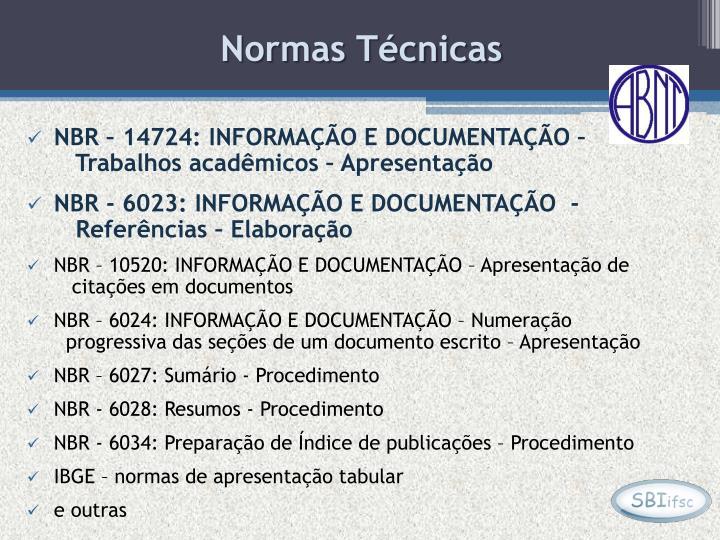 NBR – 14724: INFORMAÇÃO E DOCUMENTAÇÃO –