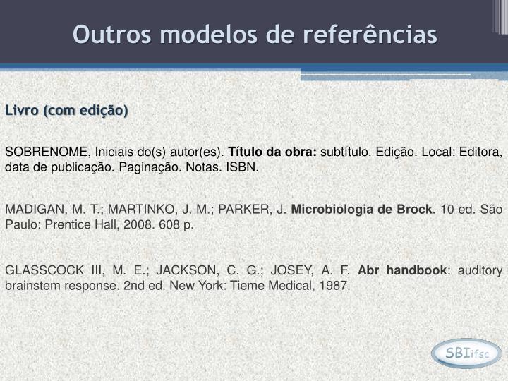 Outros modelos de referências