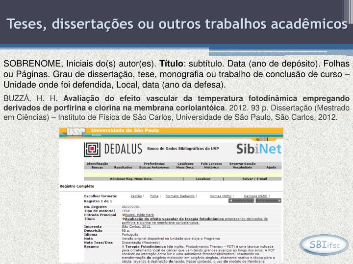 Teses, dissertações ou outros trabalhos acadêmicos
