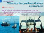 what are the problems that our oceans face1