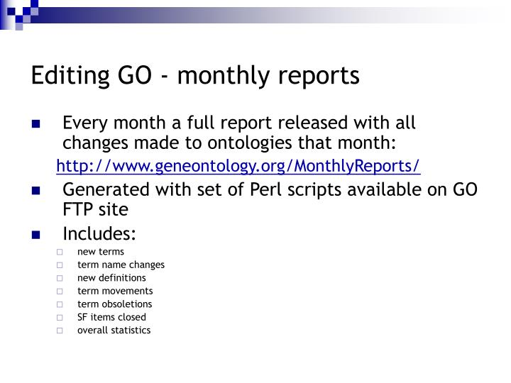 Editing GO - monthly reports