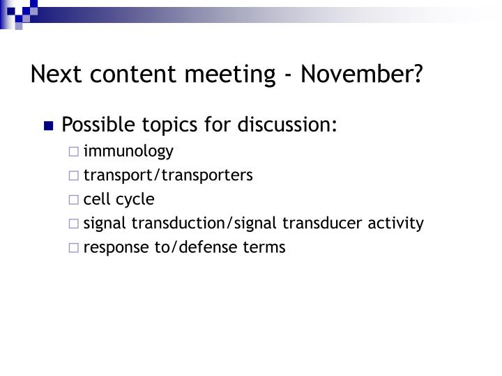Next content meeting - November?
