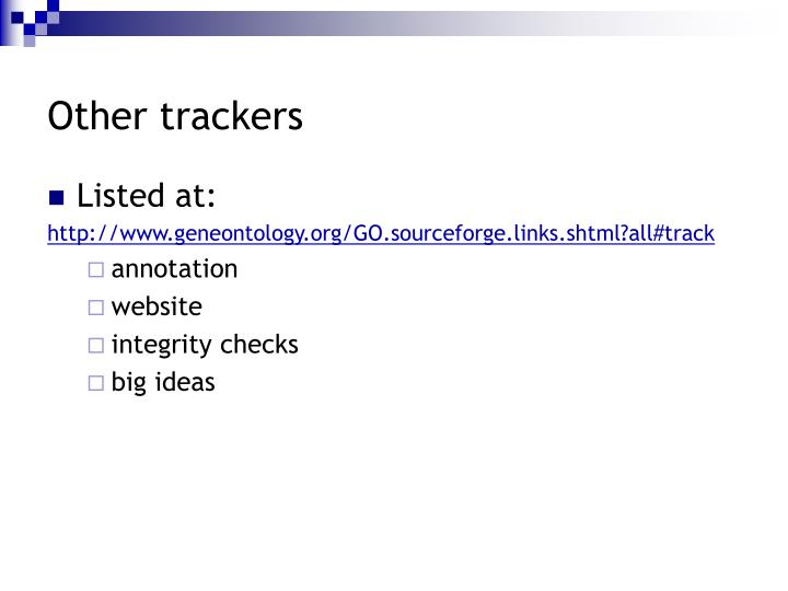 Other trackers