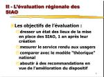 ii l valuation r gionale des siao