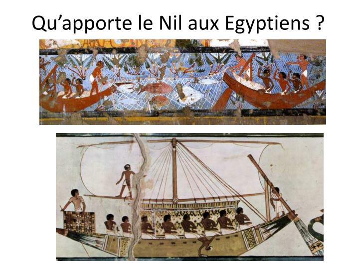 Qu'apporte le Nil aux Egyptiens ?