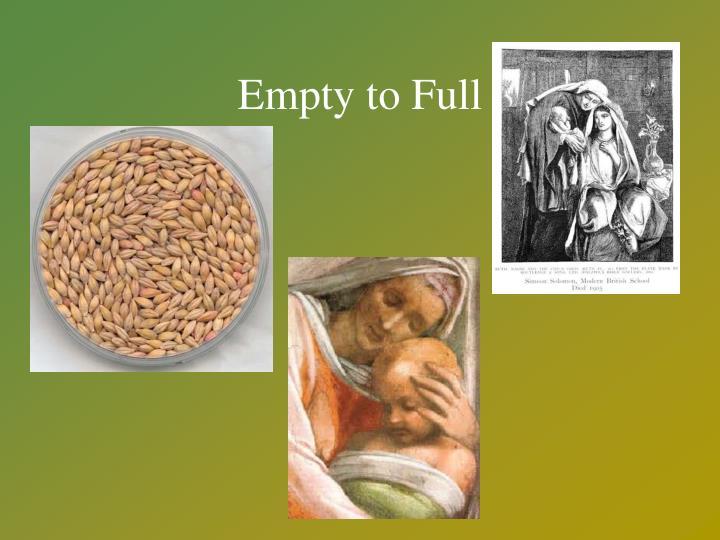 Empty to Full