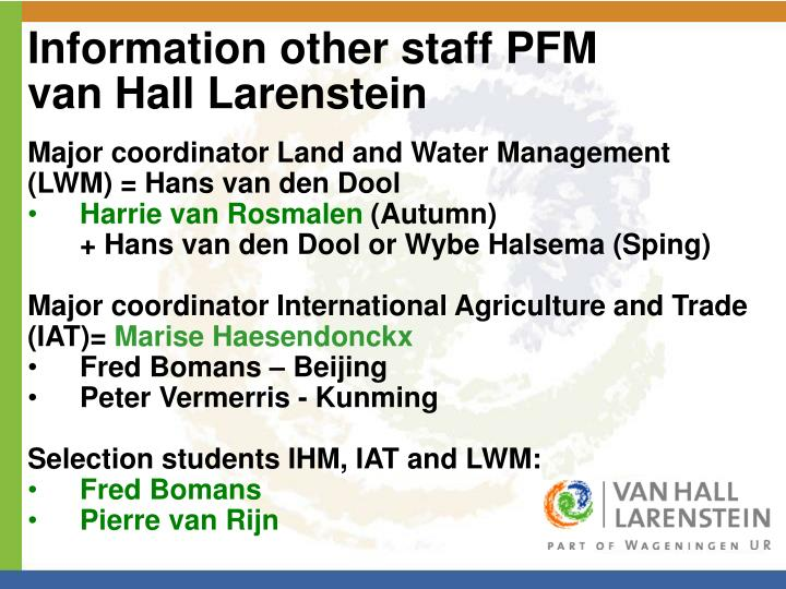 Information other staff PFM