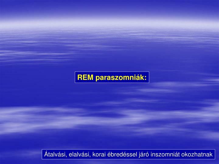 REM paraszomniák: