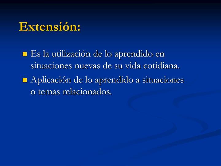 Extensión: