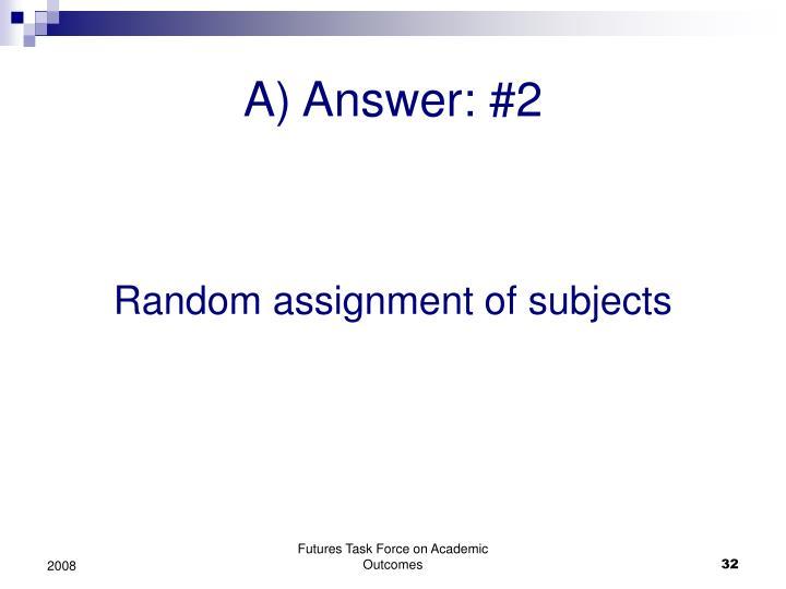 A) Answer: #2