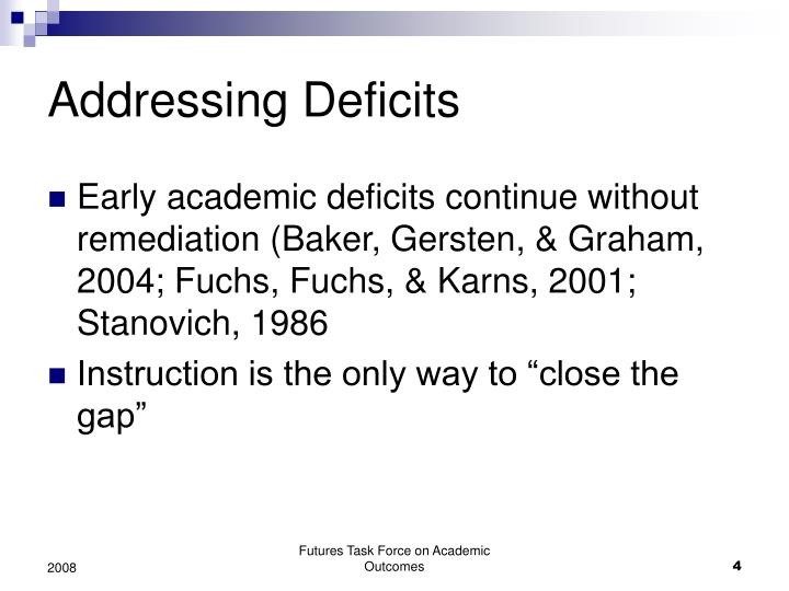 Addressing Deficits