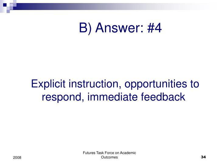 B) Answer: #4