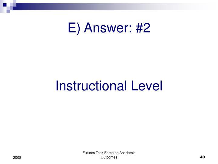 E) Answer: #2