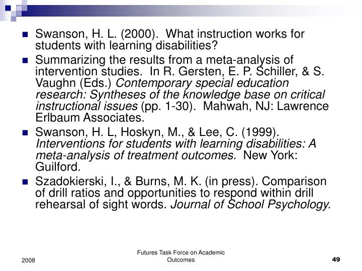 Swanson, H. L. (2000).  What instruction works for students with learning disabilities?