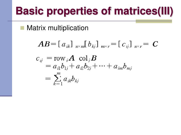 Basic properties of matrices(III)