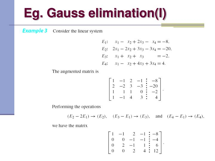 Eg. Gauss elimination(I)