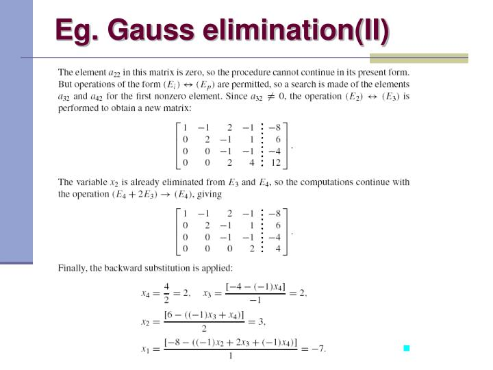 Eg. Gauss elimination(II)