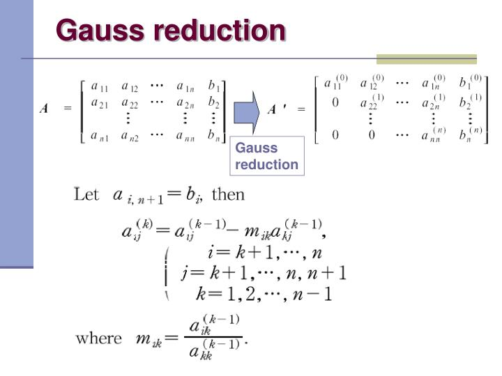 Gauss reduction