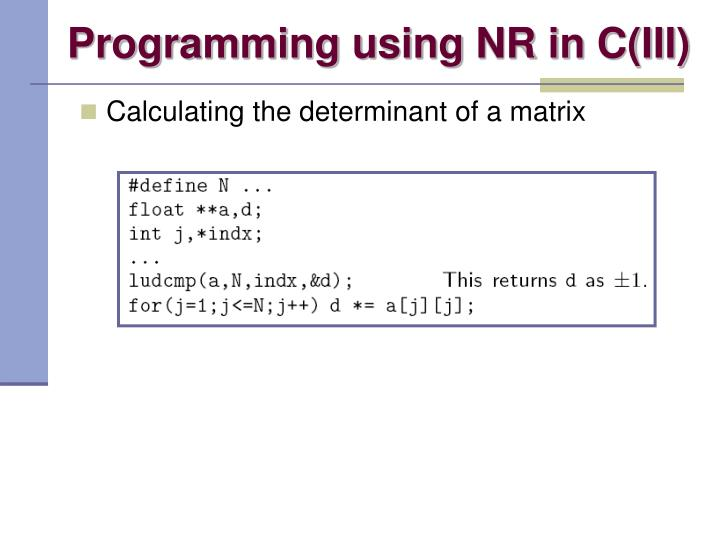 Programming using NR in C(III)