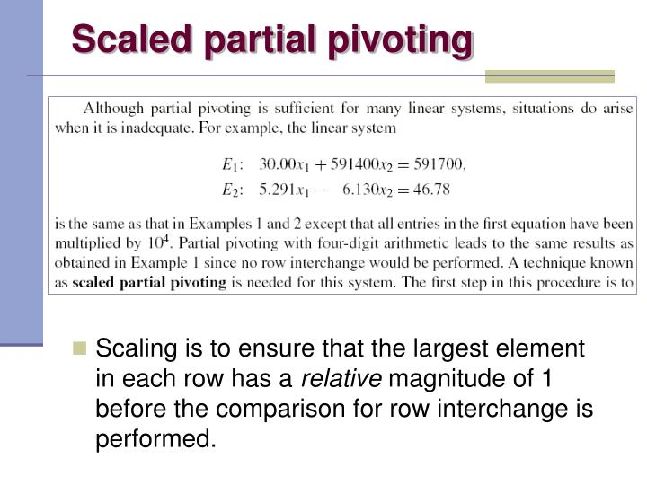 Scaled partial pivoting