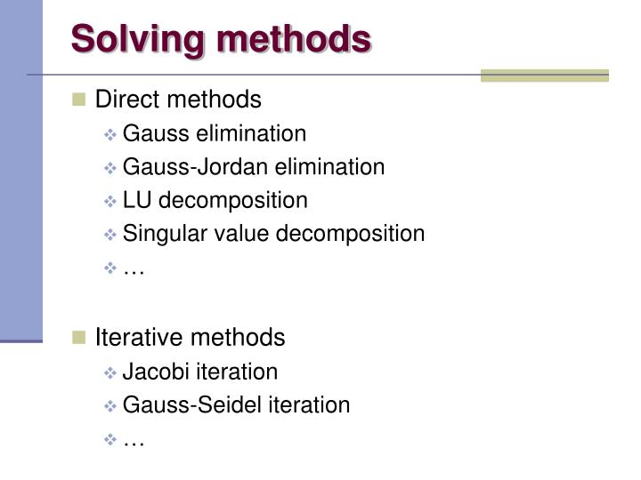 Solving methods