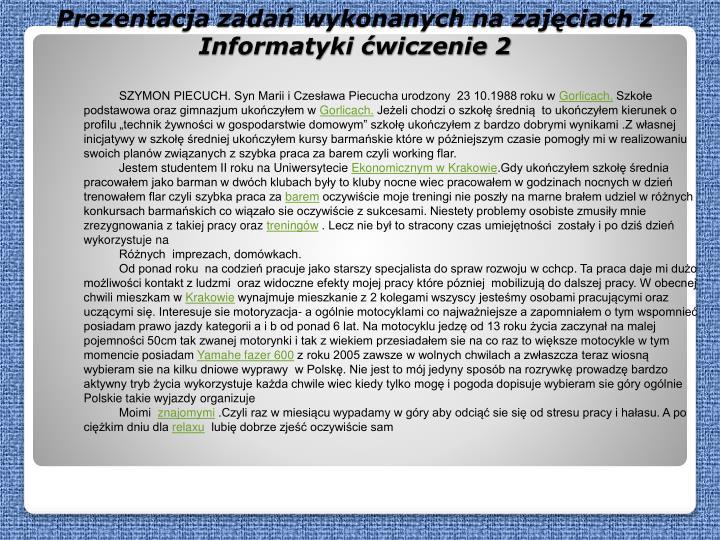 SZYMON PIECUCH. Syn Marii i Czesława Piecucha urodzony  23 10.1988 roku w