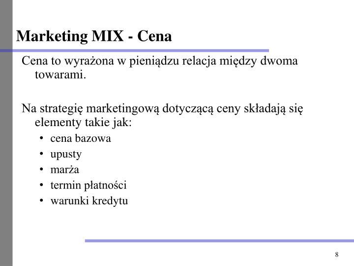 Marketing MIX - Cena
