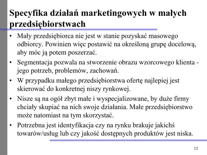 Specyfika działań marketingowych w małych przedsiębiorstwach