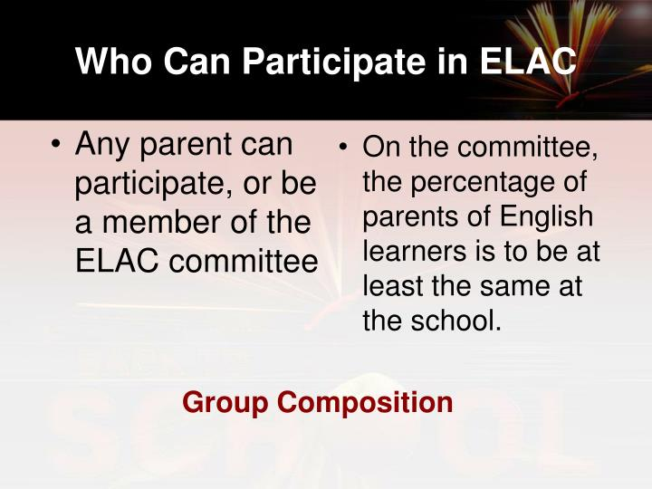 Who Can Participate in ELAC