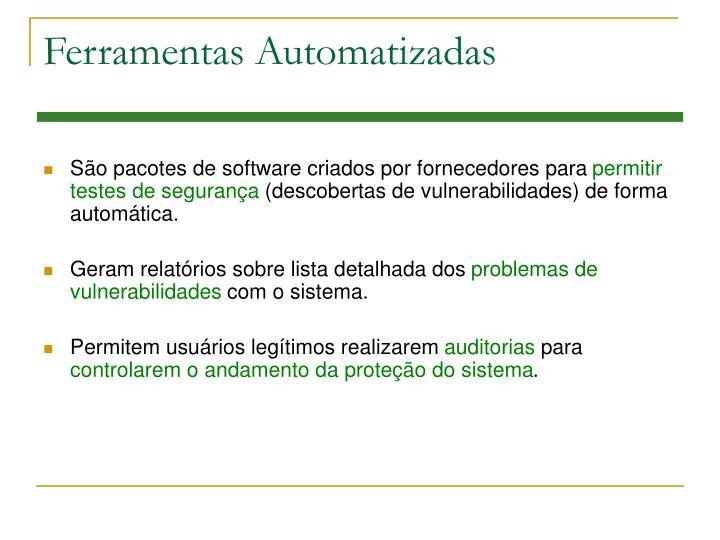 Ferramentas Automatizadas
