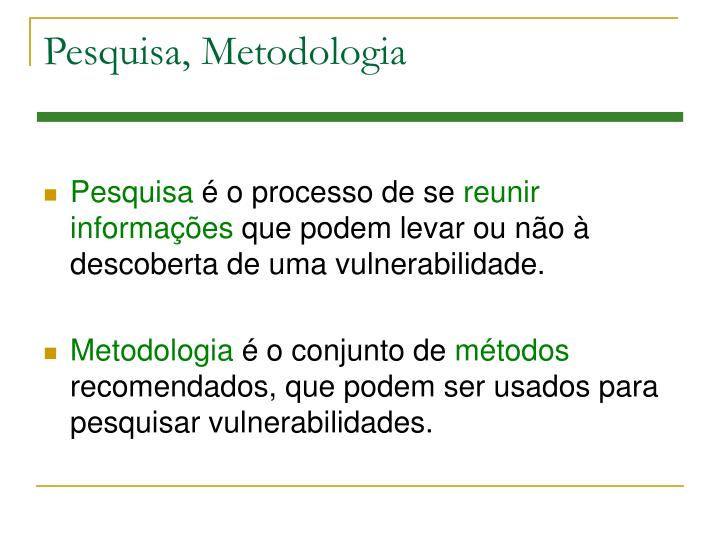 Pesquisa, Metodologia