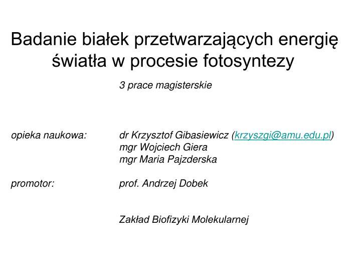 Badanie białek przetwarzających energię