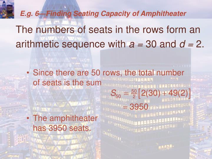 E.g. 6—Finding Seating Capacity of Amphitheater