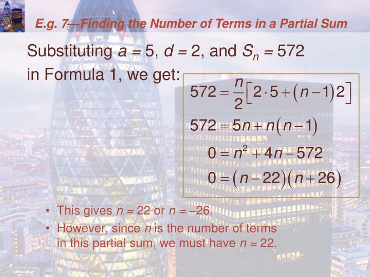 E.g. 7—Finding the Number of Terms in a Partial Sum
