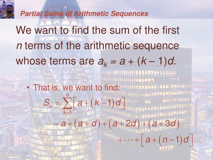 Partial Sums of Arithmetic Sequences