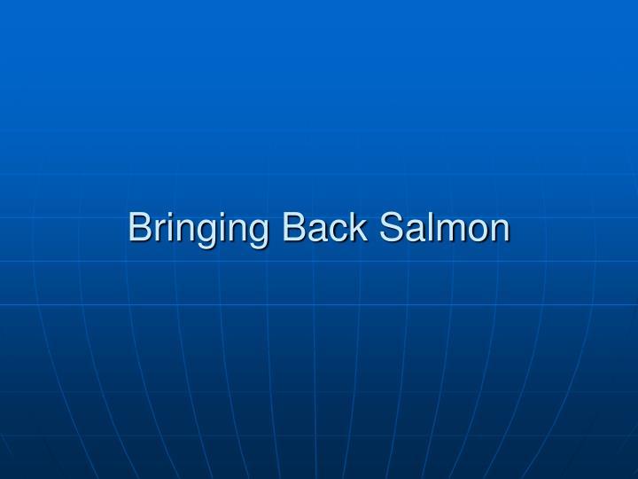 Bringing Back Salmon