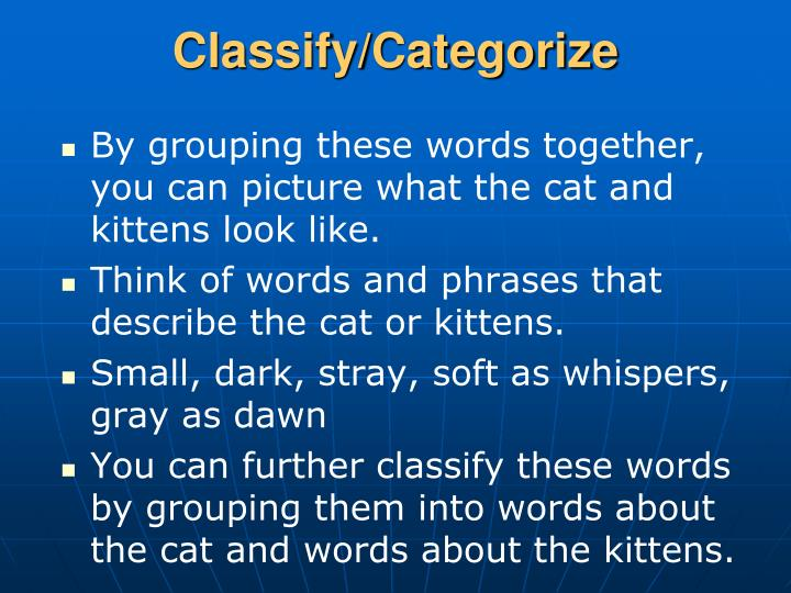 Classify/Categorize
